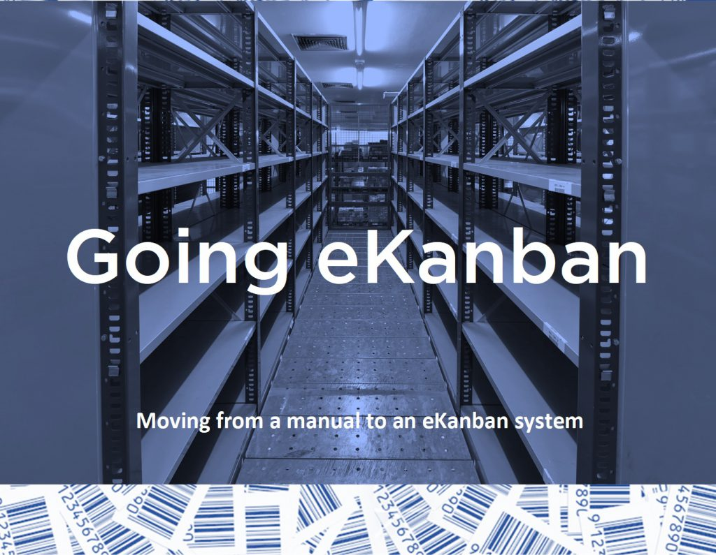 Logistics BusinessLean Manufacturing Experts Offer Advice on Moving to eKanban Technology